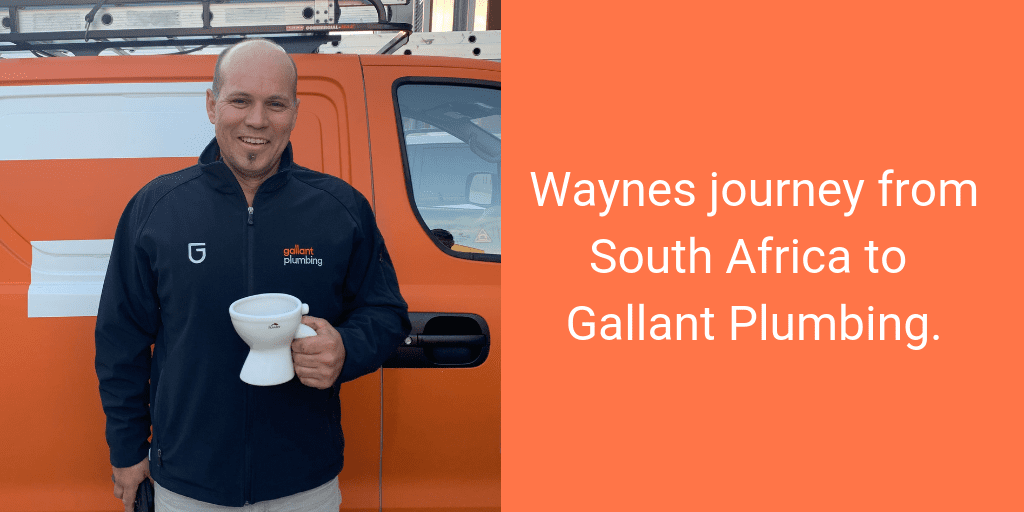 Wayne's Journey from South Africa to Gallant Plumbing